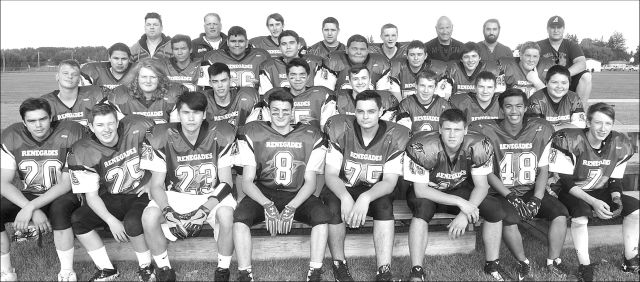 The High Prairie Renegades high school football team plays its home opener Sept. 14 against St. Joseph's Celtics of Grande Prairie. In the front row, left-right, are Hunter Bigcharles, Carter Anderson, Dustin Chalifoux, Randy Winterburn, Logan Jong, Johnny Linteris, Justin Gorospe, and Brendan Smith. In the second row, left-right, are Landon Stout, Dakota Ehrler, Levi Mindel, Daniel Kosak, Deklan Kit, Rayth Wierzba, and Shayleah Cunningham. In the third row, left-right, are Rudy Chalifoux, Brendan Bigcharles, Jarris Cunningham, Alex Mearon, Chance Cunningham, Eric Friesen, Hunter Bissell, and Chris Wierzba. In the back row, left-right, are assistant coach Trevor Jaycox, assistant coach Ryan Green, Kolby Backs, Tanner Cunningham, Brandon Bissell, special teams coach Dave Crooks, assistant coach Troy Johnston, and head coach William Stalenhoef.